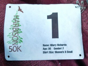 I may not have deserved it, but it *is* pretty cool looking to have bib #1 with my name on it.